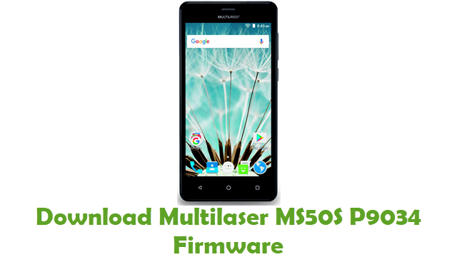 Multilaser MS50S P9034 Stock ROM