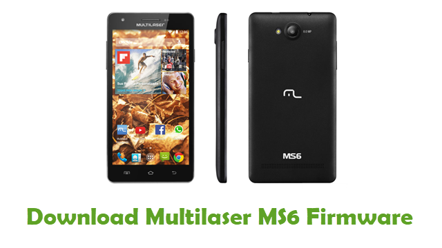 Download Multilaser MS6 Stock ROM