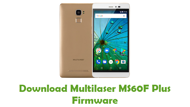 Download Multilaser MS60F Plus Stock ROM