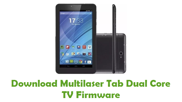 Multilaser Tab Dual Core TV Stock ROM