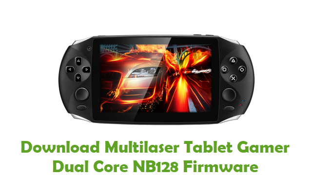 Multilaser Tablet Gamer Dual Core NB128 Stock ROM