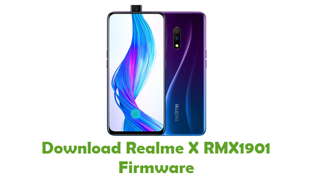 Download Realme X RMX1901 Stock ROM