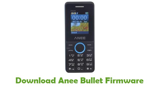 Download Anee Bullet Stock ROM
