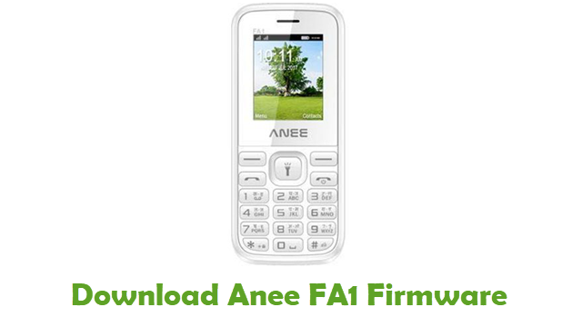 Download Anee FA1 Stock ROM