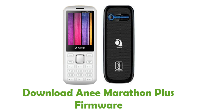 Download Anee Marathon Plus Stock ROM