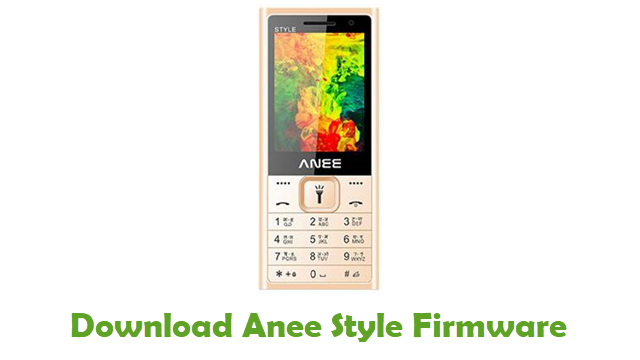 Download Anee Style Stock ROM