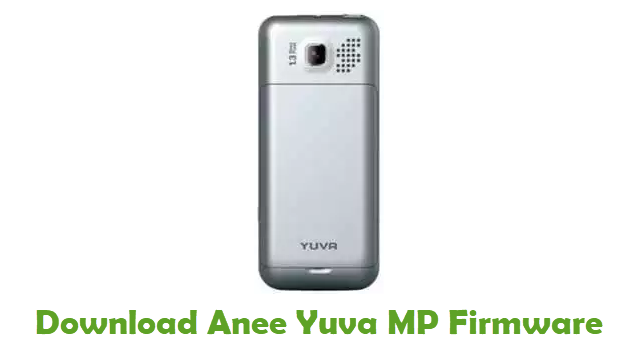 Download Anee Yuva MP Stock ROM