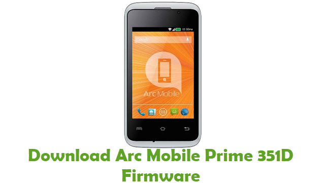 Arc Mobile Prime 351D Stock ROM