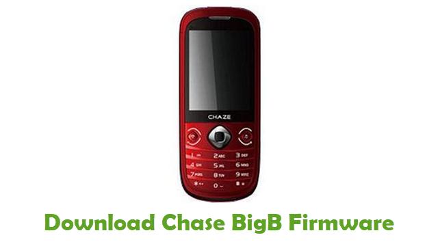 Chase BigB Stock ROM