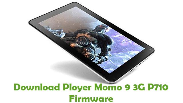 Ployer Momo 9 3G P710 Stock ROM