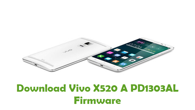 Vivo X520 A PD1303AL Stock ROM