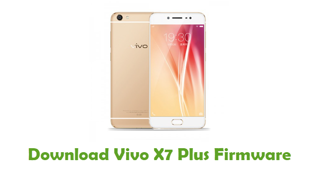 Vivo X7 Plus Stock ROM