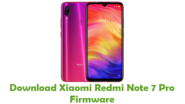 Download Xiaomi Redmi Note 7 Pro Stock ROM