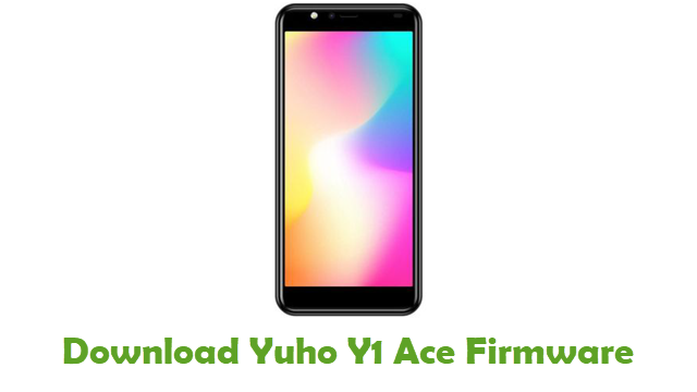 Download Yuho Y1 Ace Stock ROM