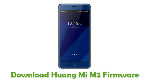 Huang Mi M2 Stock ROM