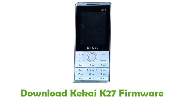 Download Kekai K27 Stock ROM