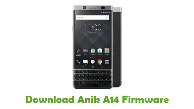 Download Anik A14 Stock ROM