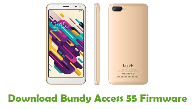 Bundy Access 55 Stock ROM