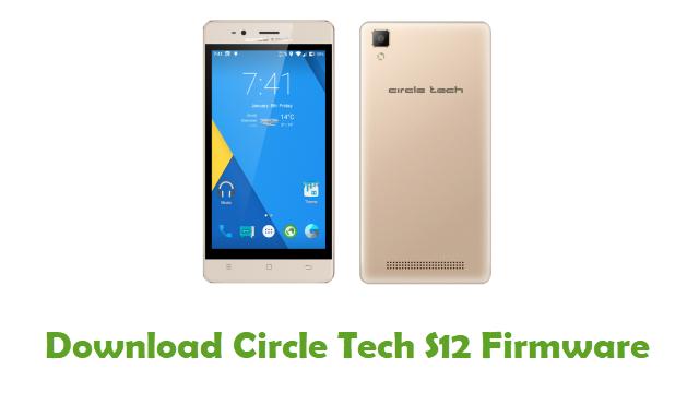 Circle Tech S12 Stock ROM