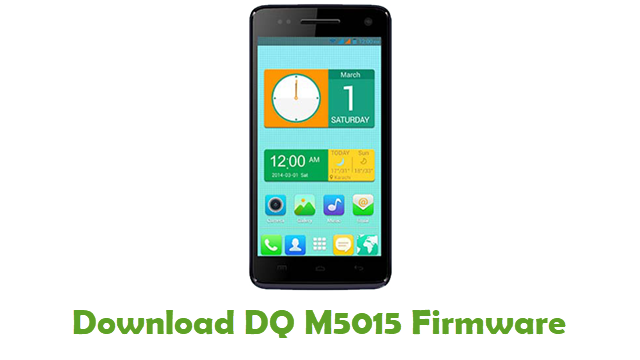 Download DQ M5015 Stock ROM