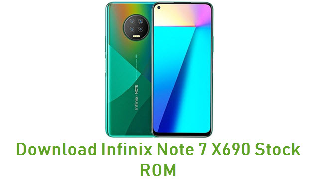 Download Infinix Note 7 X690 Stock ROM