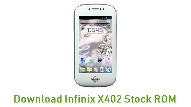 Download Infinix X402 Stock ROM