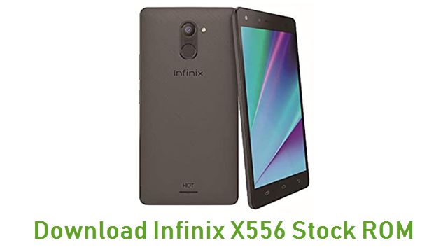 Download Infinix X556 Stock ROM