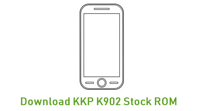 Download KKP K902 Stock ROM