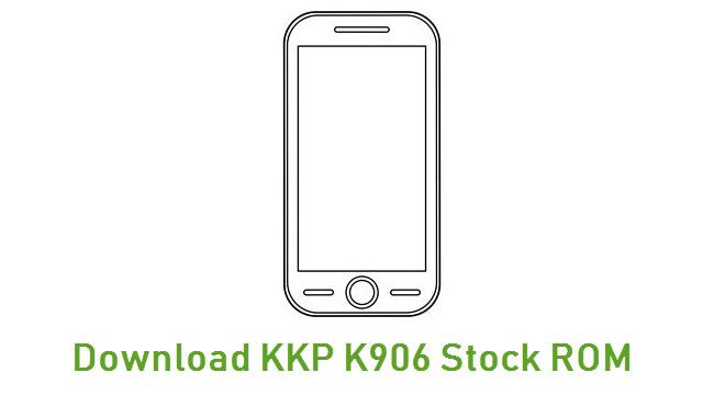 Download KKP K906 Stock ROM