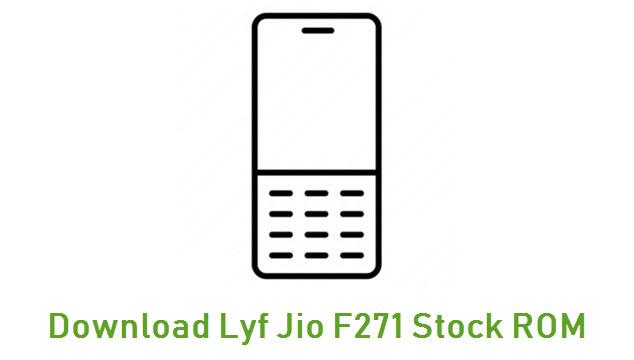 Download Lyf Jio F271 Stock ROM