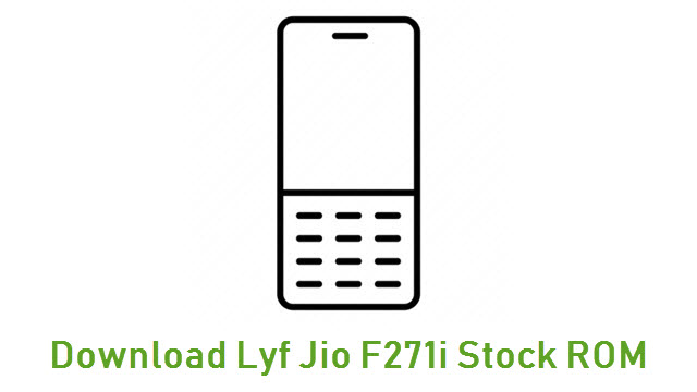 Download Lyf Jio F271i Stock ROM
