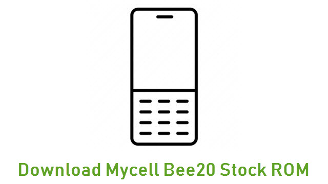 Download Mycell Bee20 Stock ROM