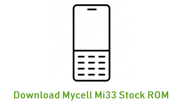 Download Mycell Mi33 Stock ROM