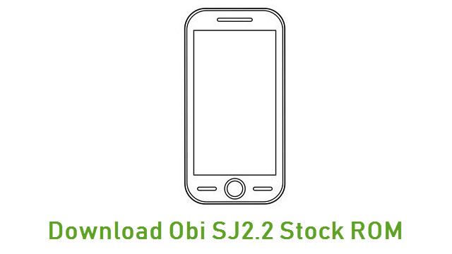 Download Obi SJ2.2 Stock ROM