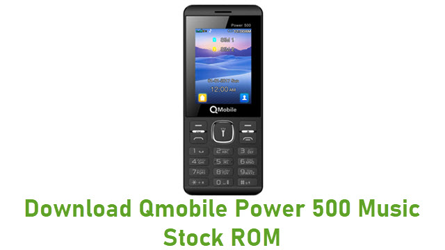 Download Qmobile Power 500 Music Stock ROM