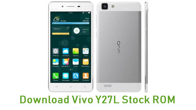 Download Vivo Y27L Stock ROM
