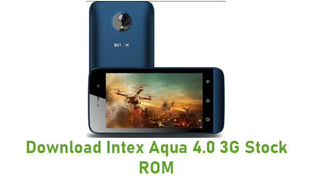 Download Intex Aqua 4.0 3G Stock ROM