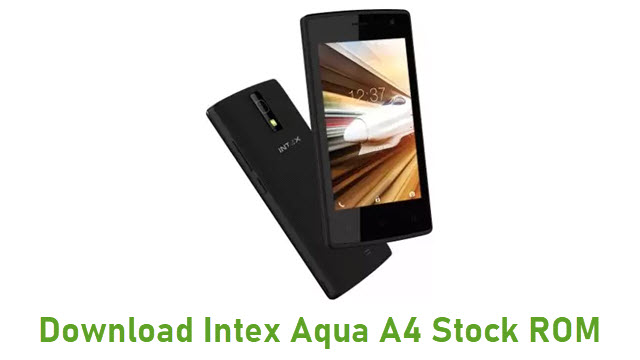 Download Intex Aqua A4 Stock ROM