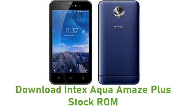 Download Intex Aqua Amaze Plus Stock ROM