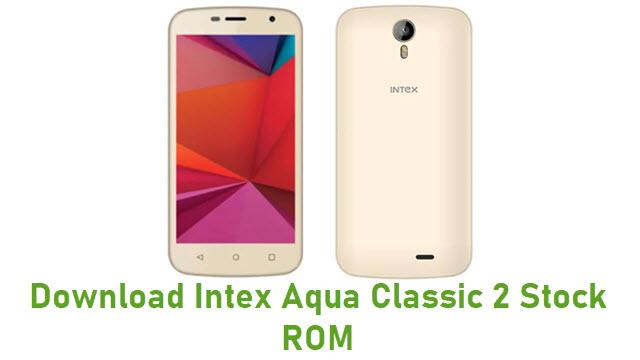 Download Intex Aqua Classic 2 Stock ROM