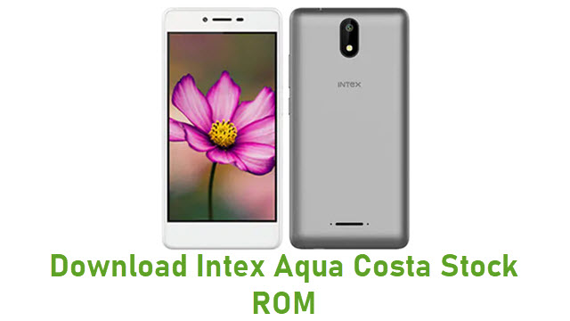 Download Intex Aqua Costa Stock ROM