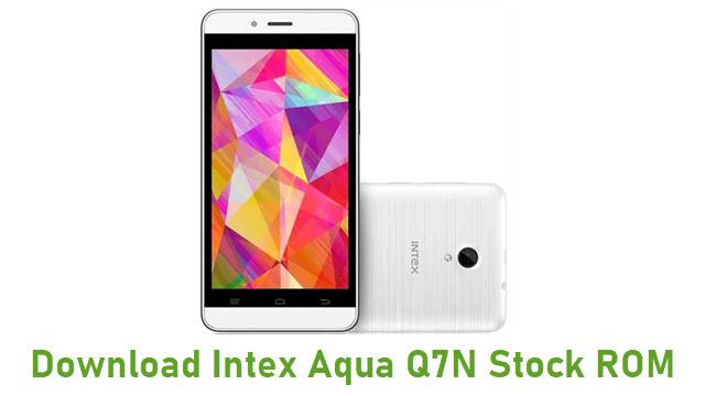 Download Intex Aqua Q7N Stock ROM