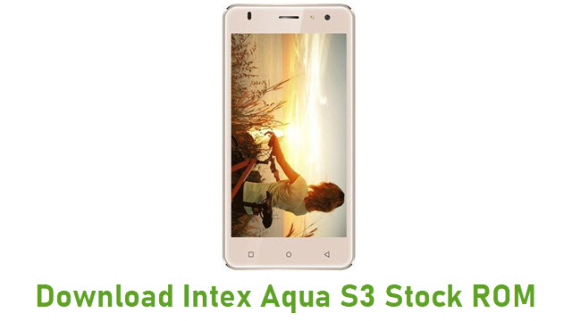 Download Intex Aqua S3 Stock ROM