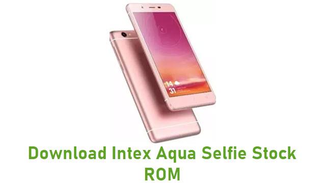 Download Intex Aqua Selfie Stock ROM