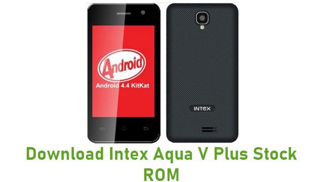 Download Intex Aqua V Plus Stock ROM
