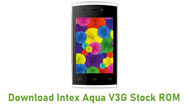 Download Intex Aqua V3G Stock ROM