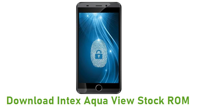 Download Intex Aqua View Stock ROM