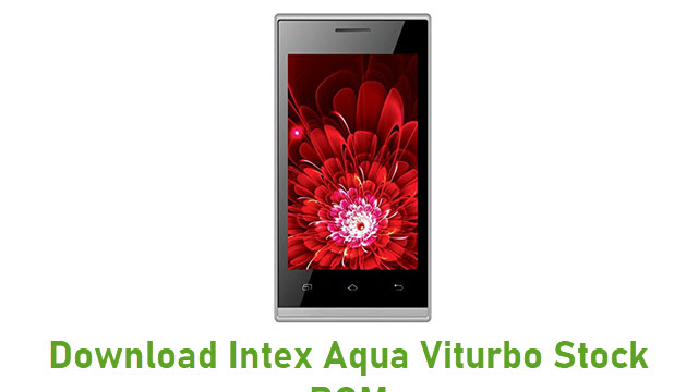 Download Intex Aqua Viturbo Stock ROM