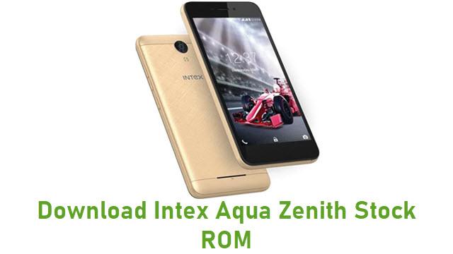 Download Intex Aqua Zenith Stock ROM