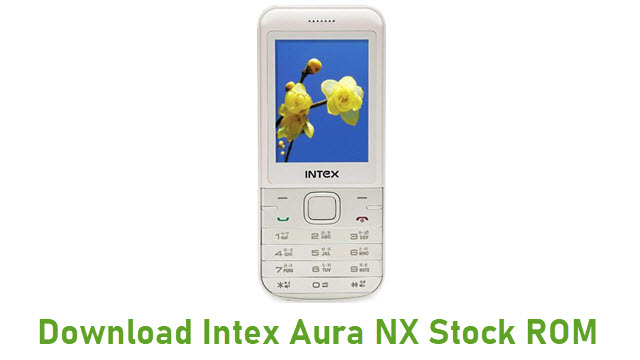 Download Intex Aura NX Stock ROM